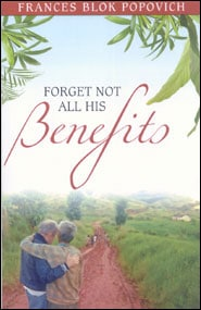 Forget Not All His Benefits Grace and Truth Books