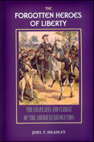 Forgotten Heroes of Liberty Grace and Truth Books