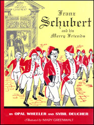 Franz Schubert and his Merry Friends Grace and Truth Books