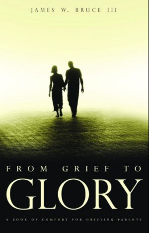 From Grief to Glory book cover