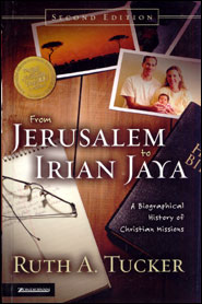 From Jerusalem to Irian Jaya Grace and Truth Books