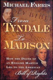 From Tyndale to Madison Grace and Truth Books