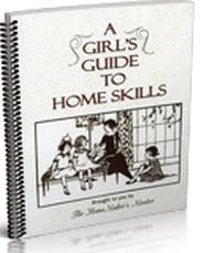 A Girl's Guide to Home Skills Grace and Truth Books