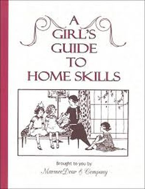 A Girls Guide to Home Skills book cover