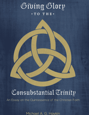 Giving Glory to the Consubstantial Trinity book cover