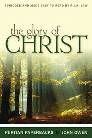 The Glory of Christ book image