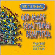 God Made Something Beautiful Grace and Truth Books