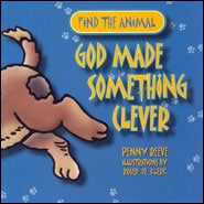 God Made Something Clever Grace and Truth Books