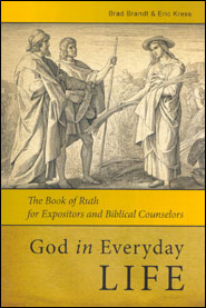 God in Everyday Life Grace and Truth Books