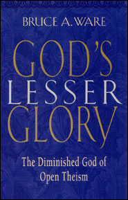 God's Lesser Glory Grace and Truth Books