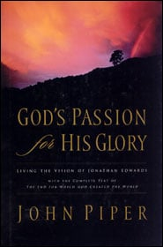God's Passion for His Glory Grace and Truth Books