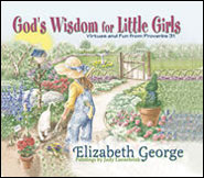 God's Wisdom For Little Girls Grace and Truth Books