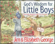 God's Wisdom for Little Boys Grace and Truth Books