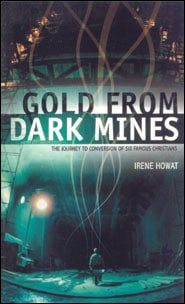 Gold From Dark Mines Grace and Truth Books