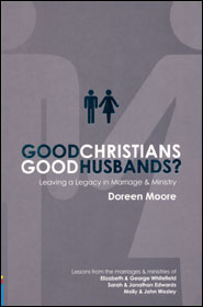 Good Christians, Good Husbands? Grace and Truth Books
