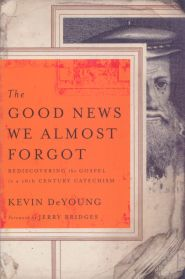 The Good News we Almost Forgot Grace and Truth Books
