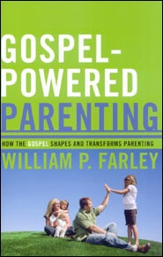 Gospel-Powered Parenting Grace and Truth Books