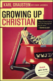 Growing Up Christian Grace and Truth Books