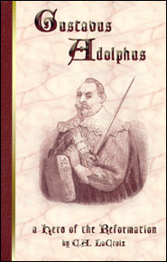 Gustavus Adolphus Grace and Truth Books