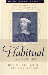 A Habitual Sight of Him Grace and Truth Books