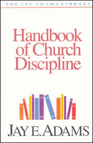 Handbook of Church Discipline Grace and Truth Books