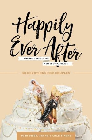 Happily Ever After Grace and Truth Books