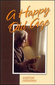 A Happy Old Age Grace and Truth Books