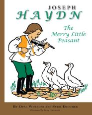 Joseph Haydn The Maerry Little Peasant Grace and Truth Books