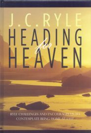 Heading for Heaven Grace and Truth Books