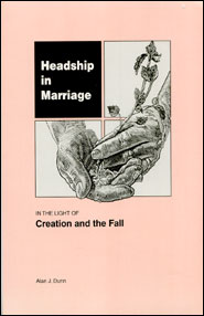 Headship in Marriage Grace and Truth Books