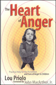 The Heart of Anger Grace and Truth Books