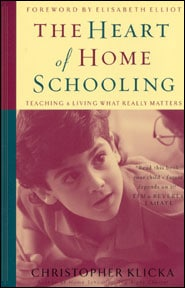 The Heart of Home Schooling Grace and Truth Books