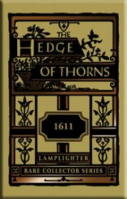 The Hedge of Thorns Grace and Truth Books