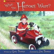 What do Heroes Wear? Grace and Truth Books