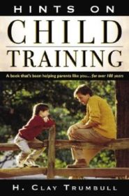 Hints on Child Training Grace and Truth Books