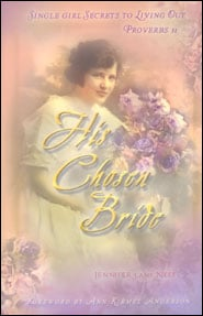 His Chosen Bride Grace and Truth Books