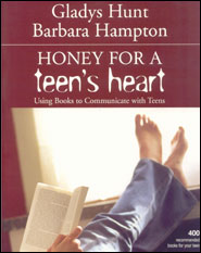Honey for a Teen's Heart Grace and Truth Books