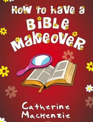 How to Have a Bible Makeover book cover