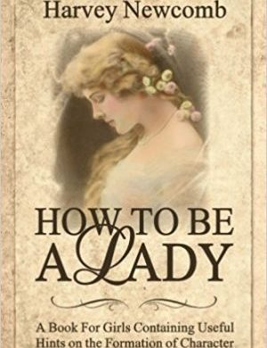 How to be a Lady Grace and Truth Books