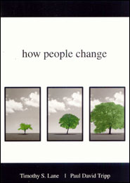 How People Change Grace and Truth Books