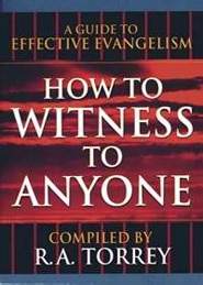 How to Witness to Anyone Grace and Truth Books
