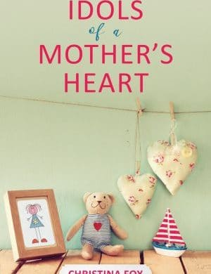 Idols of a Mother's Heart book cover