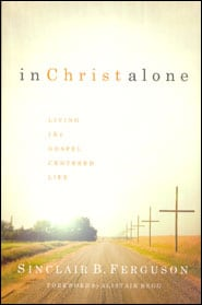 In Christ Alone Grace and Truth Books