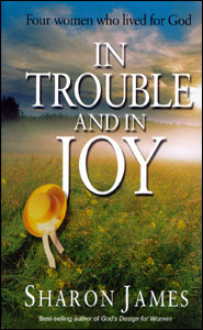 In Trouble and In Joy Grace and Truth Books