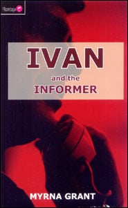 Ivan and the Informer Grace and Truth Books