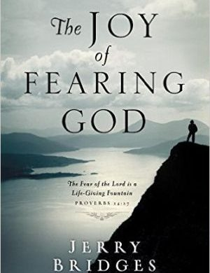the joy of fearing god grace and truth books