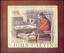 John Calvin Grace and Truth Books