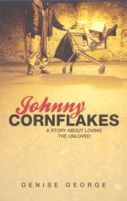 Johnny Cornflakes Grace and Truth Books