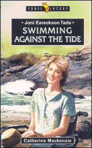 Joni Eareckson Tada Swimming Against the Tide Grace and Truth Books
