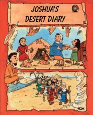 Joshua's Desert Diary Grace and Truth Books